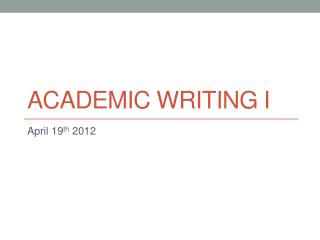 Academic writing i