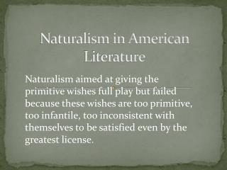 Naturalism in American Literature