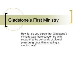 Gladstone's First Ministry