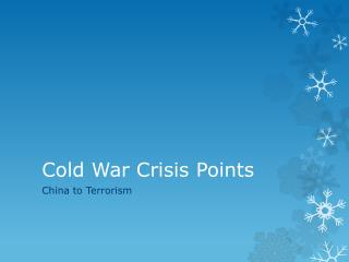 Cold War Crisis Points
