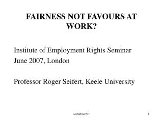 FAIRNESS NOT FAVOURS AT WORK