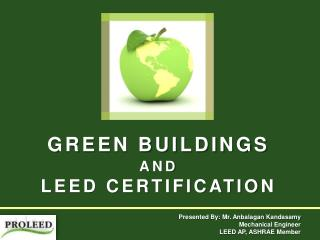 GREEN BUILDINGS  AND LEED CERTIFICATION
