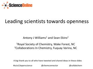 Leading scientists towards openness