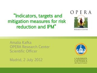 """ Indicators, targets and mitigation measures for risk reduction and  IPM"""