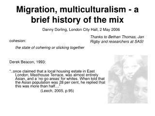 Migration, multiculturalism - a brief history of the mix