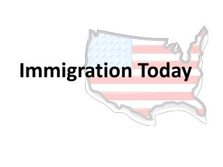 Immigration Today