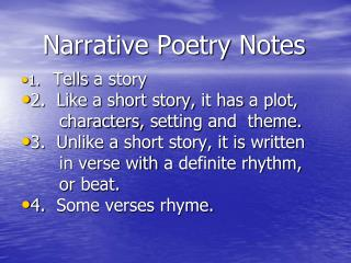 Narrative Poetry Notes