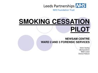 SMOKING CESSATION PILOT