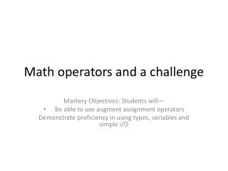Math operators and a challenge
