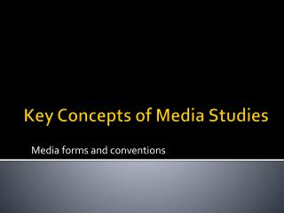Key Concepts of Media Studies