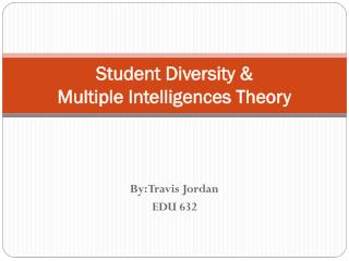 Student Diversity & Multiple Intelligences Theory