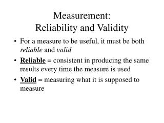 Measurement:  Reliability and Validity