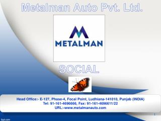 Metalman  Auto  Pvt.  Ltd.