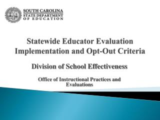 Statewide Educator Evaluation Implementation and Opt-Out Criteria