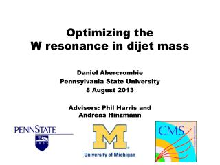 Optimizing the  W resonance in  dijet  mass