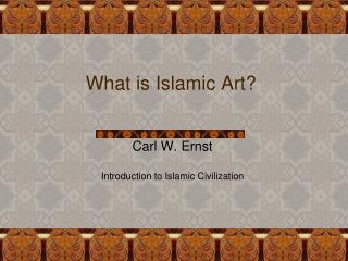 What is Islamic Art?