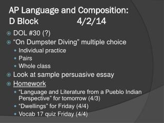 AP Language and Composition:  D Block  		 4/2/14