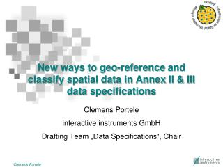 New ways to  geo-reference  and classify spatial data in Annex II & III data specifications