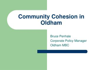 Community Cohesion in Oldham