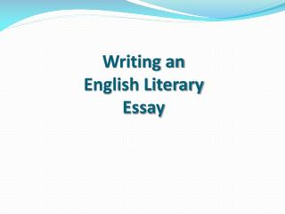 Writing an English Literary Essay
