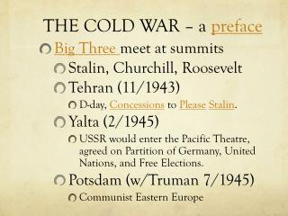 THE COLD WAR – a  preface