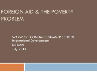 FOREIGN  AID & THE POVERTY PROBLEM