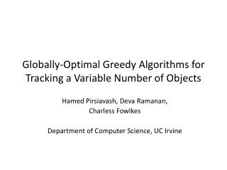 Globally-Optimal Greedy Algorithms for Tracking a Variable Number of Objects