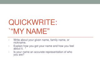 "Quickwrite :   ` "" My Name"""