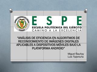 Miguel Ñauñay Luis Tipantuña