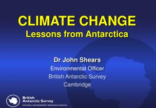 CLIMATE CHANGE Lessons from Antarctica