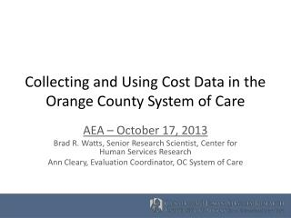 Collecting and Using Cost Data in the Orange County System of  Care