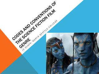 Codes and Conventions of the Science Fiction Film Genre
