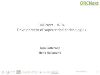 ORCNext  – WP4 Development of  supercritical technologies