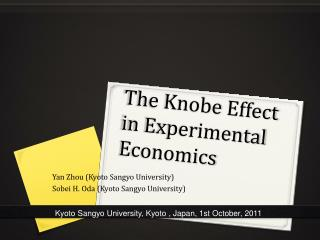 The  Knobe  Effect in Experimental Economics