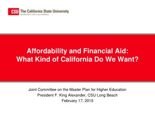 Affordability and Financial Aid:  What Kind of California Do We Want?