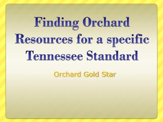 Finding Orchard Resources for a specific Tennessee Standard