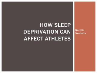 How sleep deprivation can affect athletes