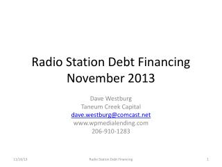 Radio Station Debt Financing November 2013