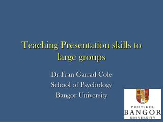 Teaching Presentation skills to large groups