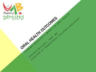 Oral Health Outcomes
