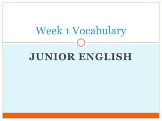 Week 1 Vocabulary
