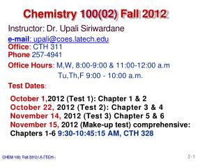 Chemistry  100(02)  Fall 2012