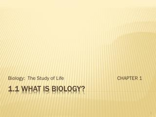 1.1 What is biology?