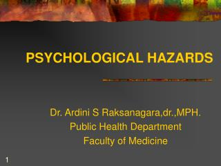 PSYCHOLOGICAL HAZARDS