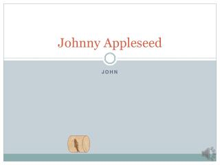 Johnny  A ppleseed