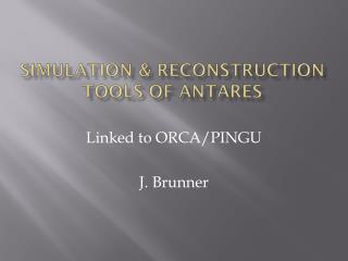 Simulation & Reconstruction Tools of ANTARES