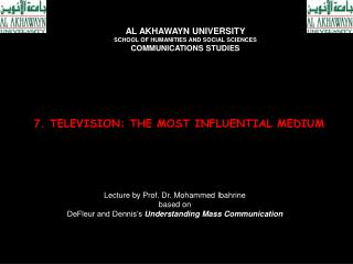 7. TELEVISION: THE MOST INFLUENTIAL MEDIUM