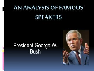 An analysis of famous speakers