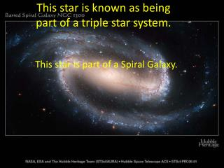 This star is known as being part of a triple star system.