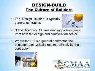 DESIGN-BUILD  The Culture of Builders